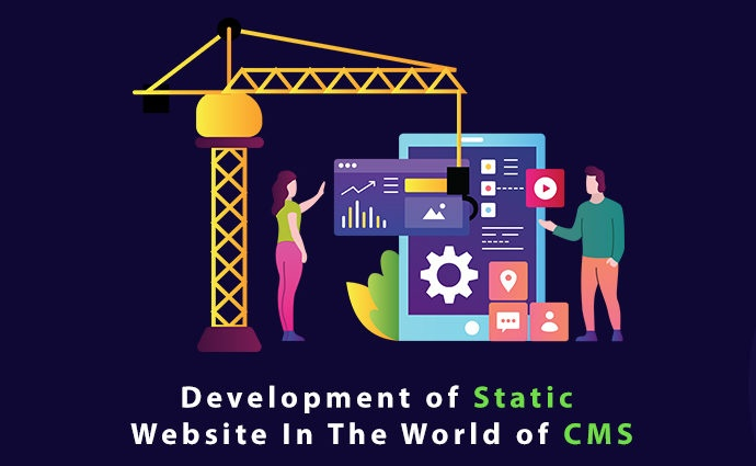 Development of Static Website In The World of CMS