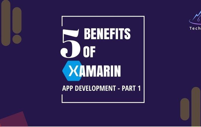 Benefits of Xamarin App Development-Part1